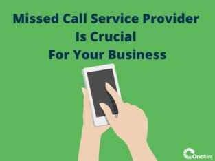 How Missed Call Service Is Crucial For Business